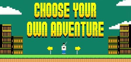 Choose Your Own Adventure