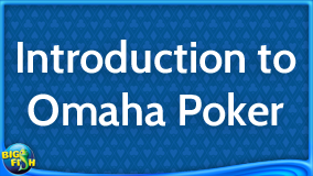 poker-guide-17-introduction-to-omaha-poker