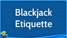 casino-guide-blackjack-etiquette