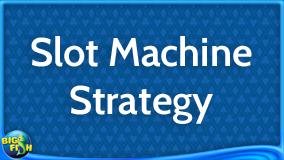 casino-guide-slot-machine-strategy