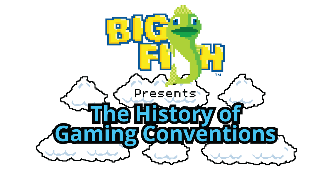 The History of Gaming Conventions